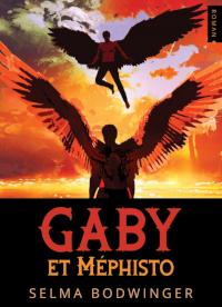 Gaby et Méphisto de Selma Bodwinger