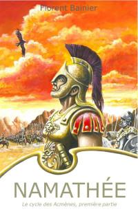 Namathée, le cycle des Acmènes, première partie