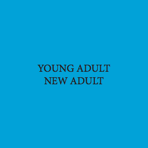 Young Adult/ New Adult