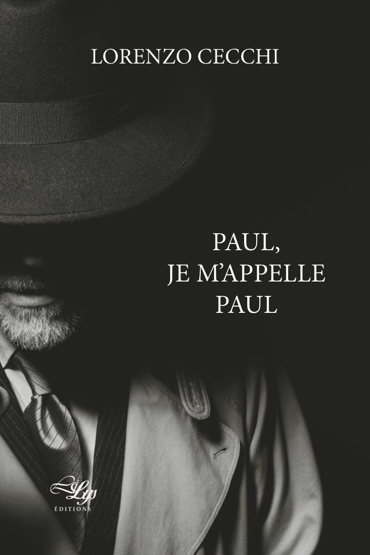 """Résultat de recherche d'images pour """"Paul je m'appelle Paul lorenzo cecchi lilys"""""""