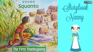 A children's picture book called Young Squanto: The First Thanksgiving