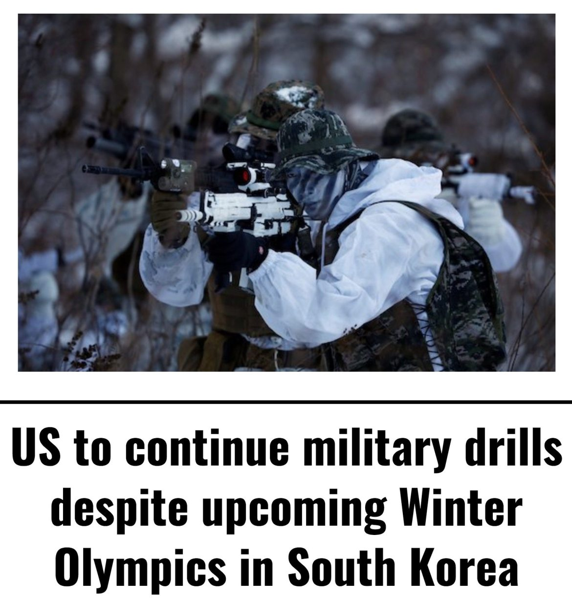 Image Lima Charlie News Headline US to continue military drills despite upcoming Winter Olympics in South Korea