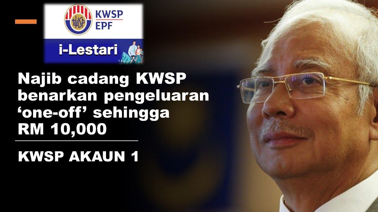 pengeluaran KWSP Akaun 1