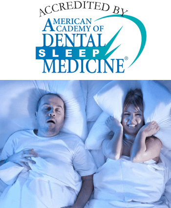 Accredited by the American Academy of Dental Sleep Medicine (AADSM)