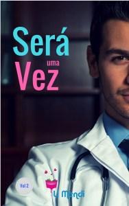 Livro Será uma vez 2 , Romance, Comédia Romântica, E-book Amazon, Autora Li Mendi