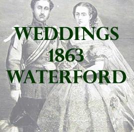 Waterford Weddings 1863