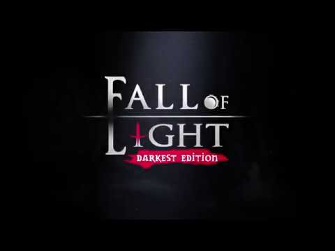 fall of light darkest edition youtube