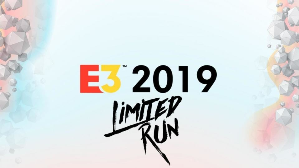 e3 2019 limited run games
