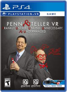 penn teller vr frankly unfair unkind unnecessary underhanded retail ps4 psvr cover limitedgamenews.com