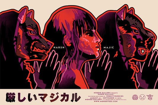 """「厳しいマジカル」 Harsh Majical Poster by We Buy Your Kids.  18""""x24"""" screen print. Hand numbered. Edition of 75.  Printed by D&L Screenprinting.  US$40"""