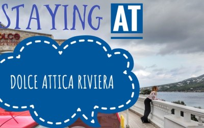 STAYING AT DOLCE ATTICA RIVIERA