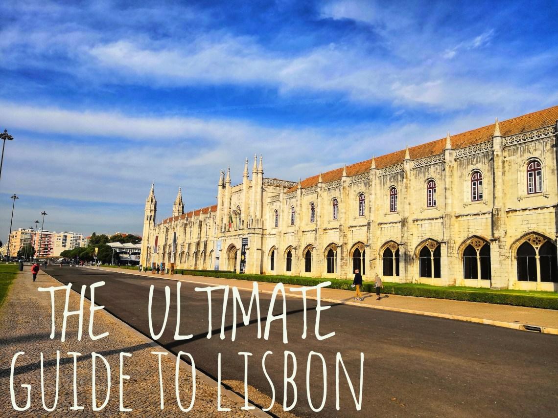 Lisbon - THE ULTIMATE GUIDE TO LISBON