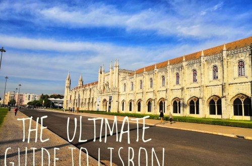 Lisbon - THE ULTIMATE GUIDE TO LISBON