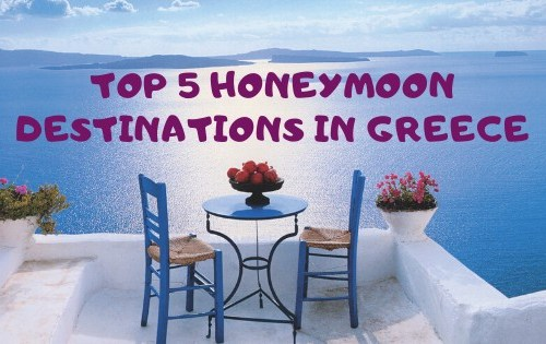 top 5 honeymoon destinations in Greece
