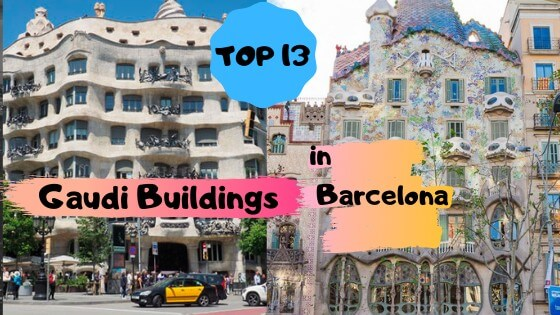 TOP 13 2 - TOP 13 Gaudi Buildings in Barcelona