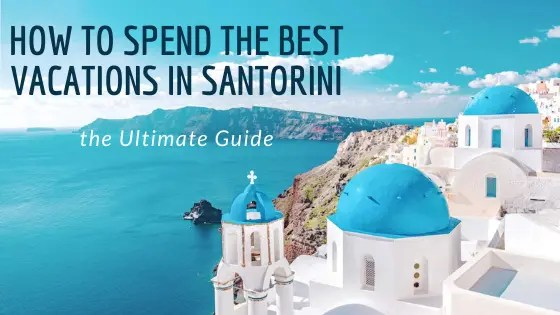 vacations in Santorini