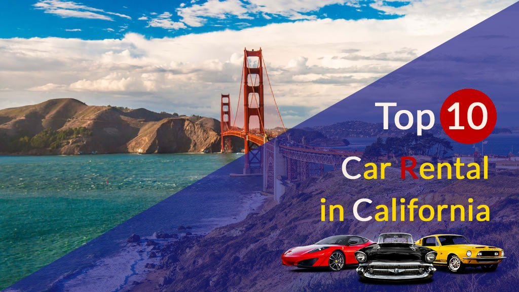 Top 10 car rental in California