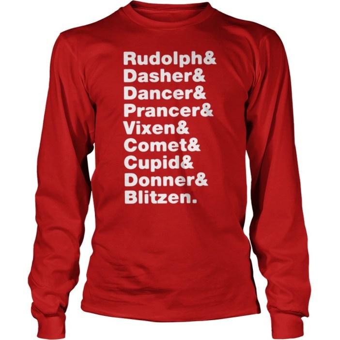 Reindeers Rudolph, Dasher, Dancer, Prancer, Vixen, Comet, Cupid, Donner, Blitzen shirt