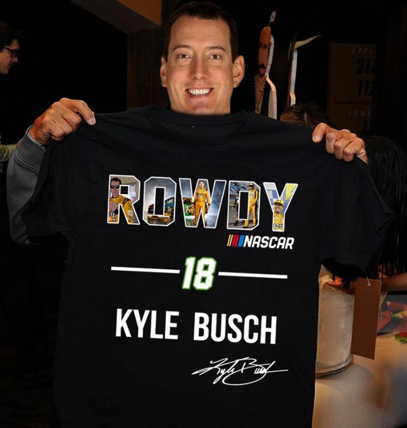 Rowdy Nascar 18 Kyle Busch signature shirt