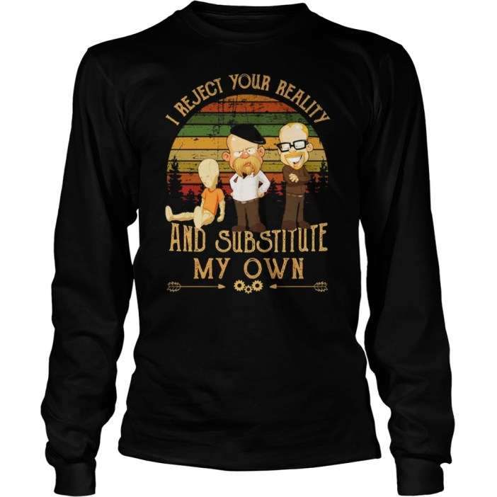 MythBusters I reject your reality and substitute my own sunset shirt