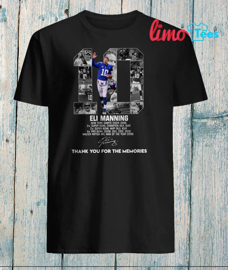 Eli Manning signature thank you for the memories shirt