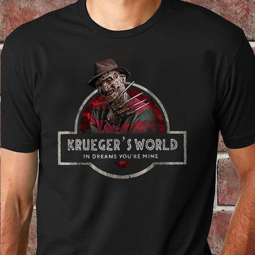 Freddy Kruegers world in dreams you're mine halloween unisex shirt