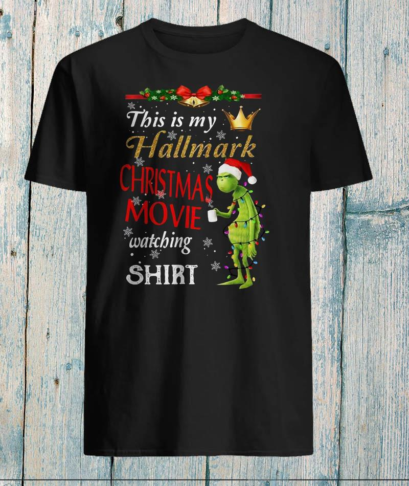 Grinch fairy light this is my hallmark christmas movie watching shirt