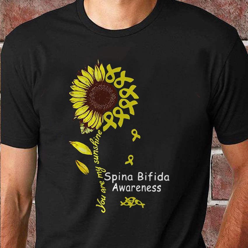 Sunflower you are my sunshine Spina Bifida Awareness shirt