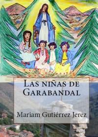 Las niñas de Garabandal, de Mariam Gutiérrez Jerez.