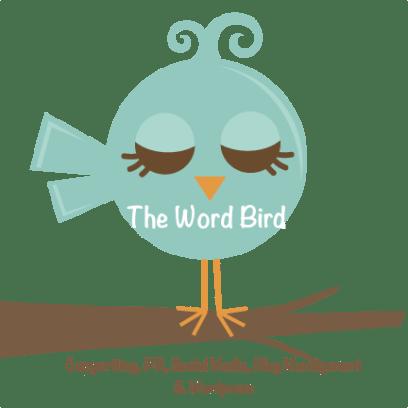 The Word Bird - Copywriting, PR, Social Media, Blog management & Wordpress. sophie@thewordbird.me