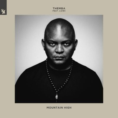 Themba ft Lizwi – Mountain High (Audio Download).