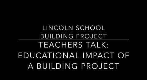 Teachers Talk: Educational Impact of a Building Project
