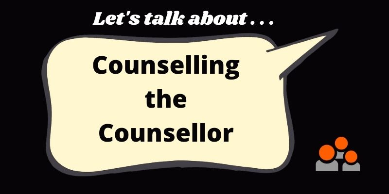counselling the counsellor
