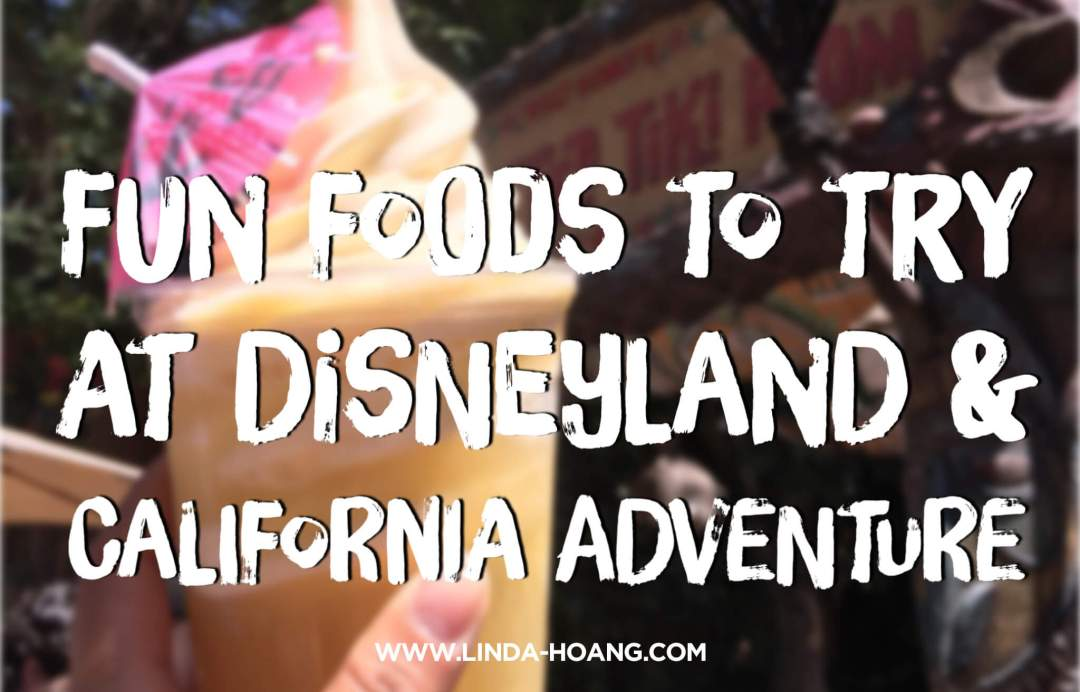 Fun Food Disneyland California Adventure