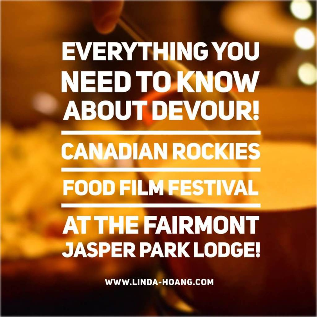 Devour Food Film Fest Fairmont Jasper Park Lodge