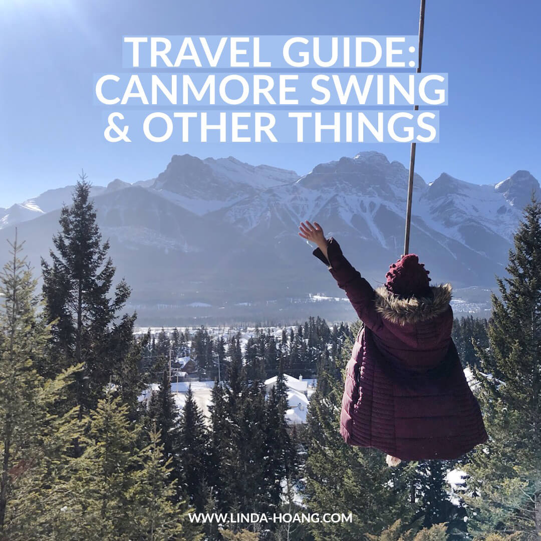 Travel Guide - Canmore Swing and Other Things (Explore Alberta)