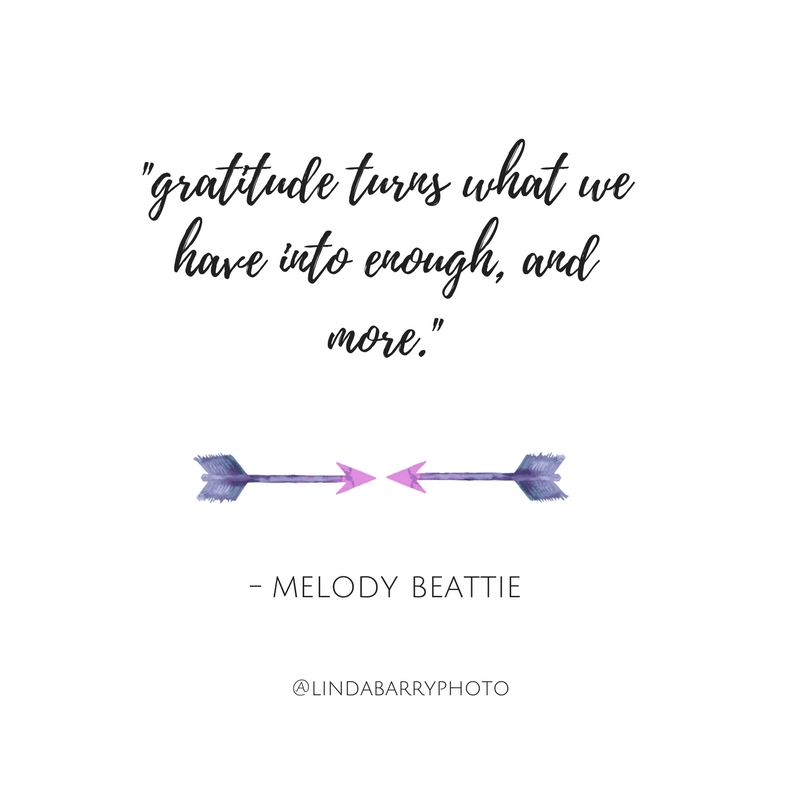 Gratitude turns what we have into enough, and more. Melody Beattie. Inspirational quote.