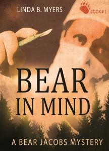 Bear In Mind - Linda B. Meyers