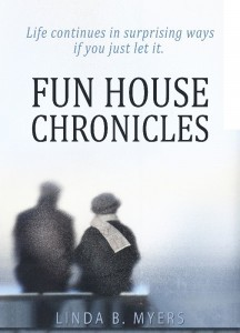Fun House Chronicles - Linda B Myers
