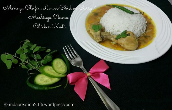 Moringa Oleifera Chicken Curry/ Mashinha Panna Chicken Kodi