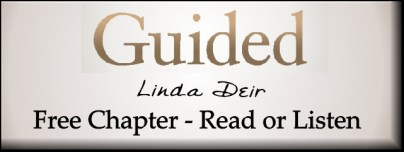 GUIDED, by Linda Deir...Free Chapter - read or listen