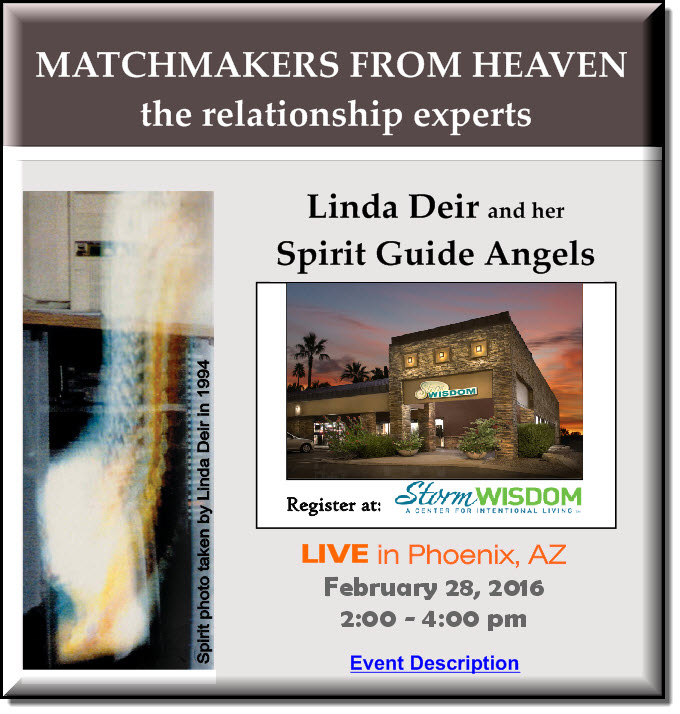 Click Here to attend...MATCHMAKERS FROM HEAVEN the relationship experts - by, Linda Deir