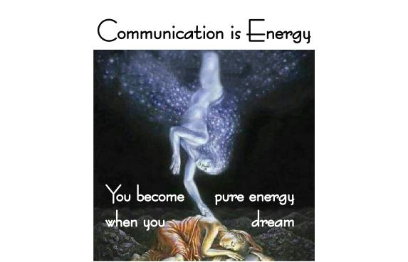 Communication is Energy