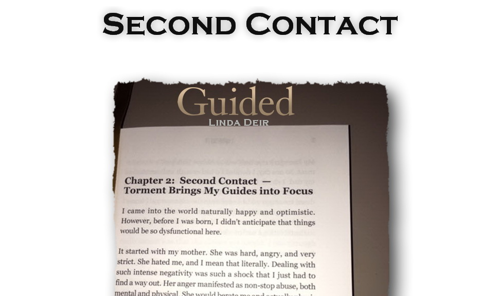 Second Contact - When the Conversations with your Spirit Guides Began
