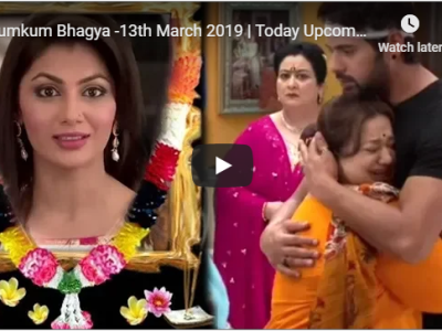 Kumkum Bhagya - Twist of Fate 2- 13th March 2019