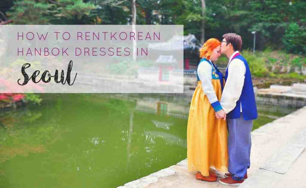 Rent A Hanbok in Seoul for Stunning Travel Shots