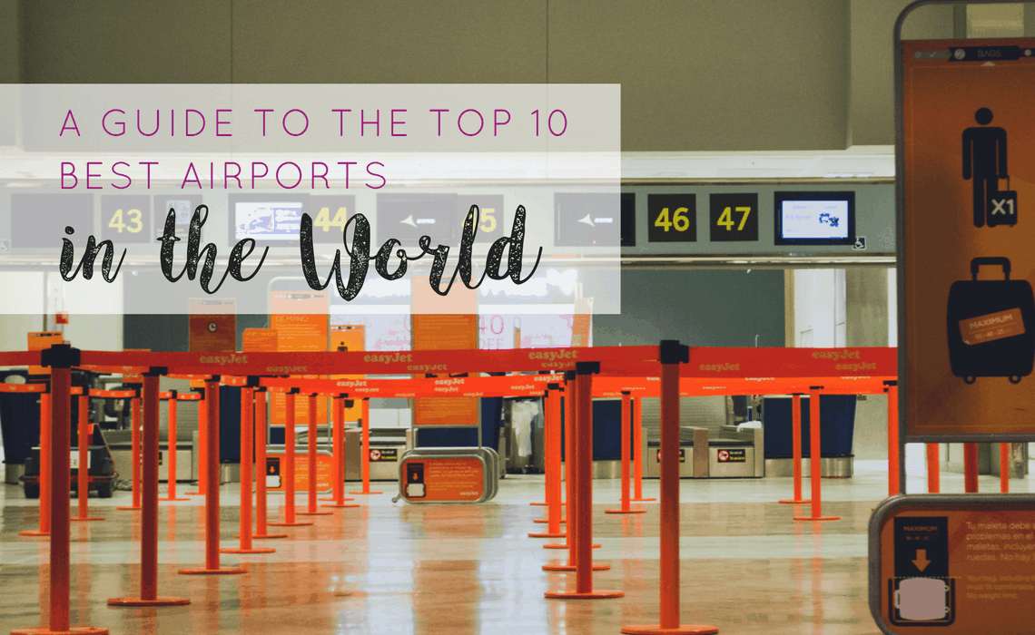 a-guide-to-the-top-10-best-airports-in-the-world-2
