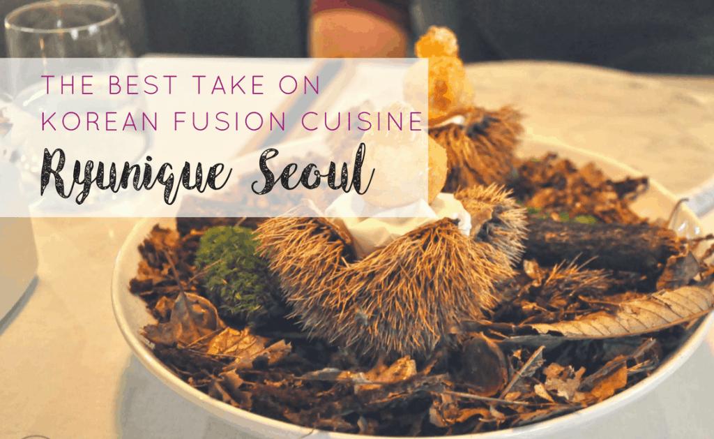 ryunique-seoul-the-best-take-on-korean-fusion-cuisine-3