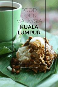 Food Tour Malaysia - What To Eat In Kuala Lumpur