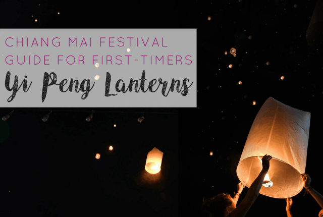 Chiang Mai Yi Peng Festival Guide For First Timers (2)